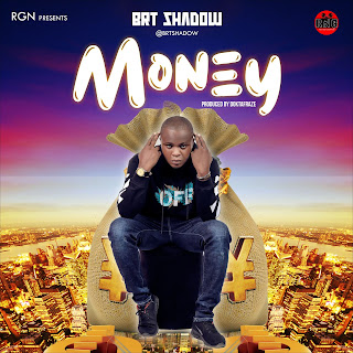 BRT Shadow – Money (Prod. Doktafraze)