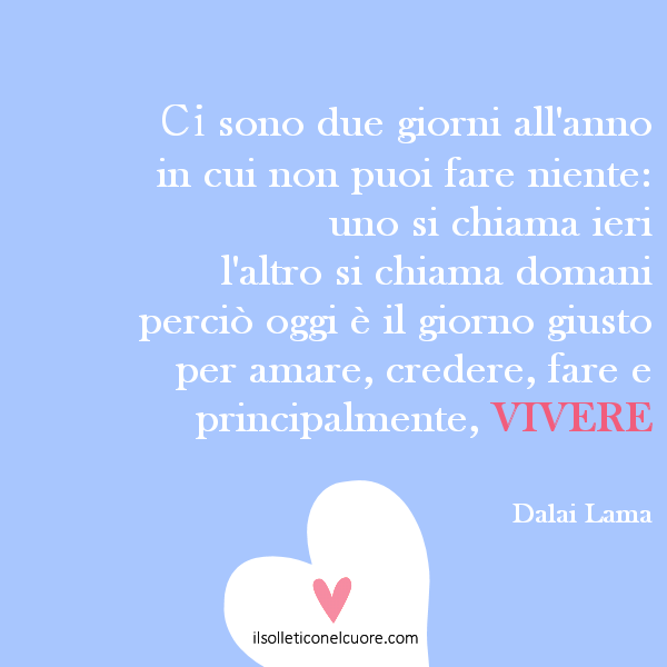 Favorito Frasi ed aforismi { Dalai Lama } Quotes | il solletico nel cuore CZ56