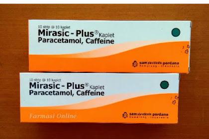 Fungsi Mirasic Paracetamol dan Kadar Dosisnya