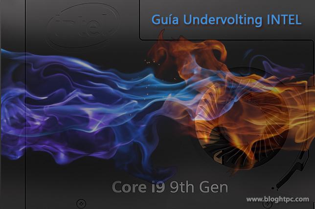 Guía Undervolt Intel