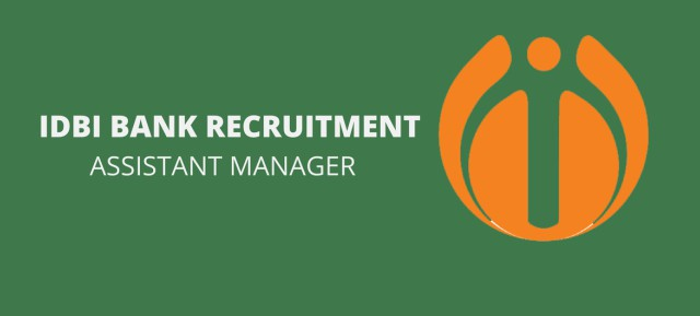 IDBI Bank Recruitment of Assistant Manager Notification 2016-2017 Apply Online @ www.idbi.com | IDBI Bank