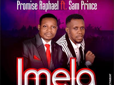 Download Imela by Promise Raphael ft. Sam Prince