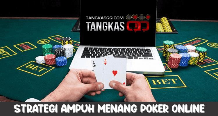 strategi ampuh menang poker online