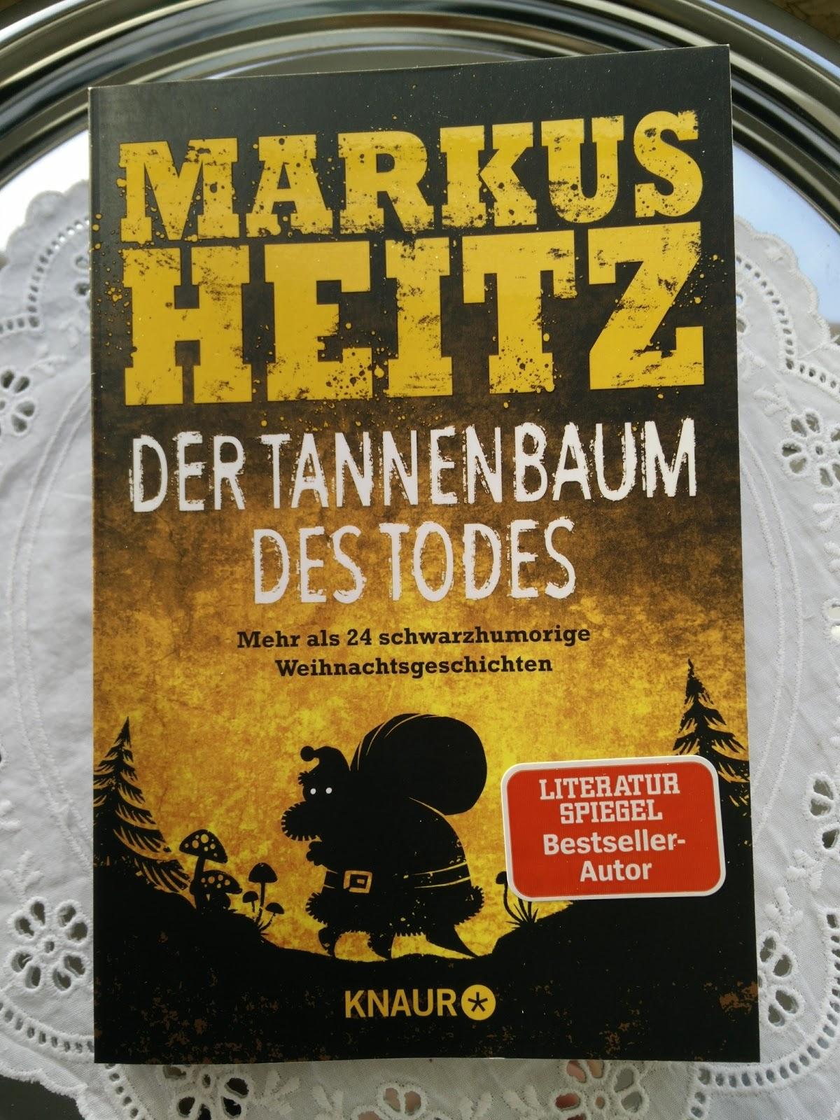 Sommerleses Bucherkiste Der Tannenbaum Des Todes Markus Heitz