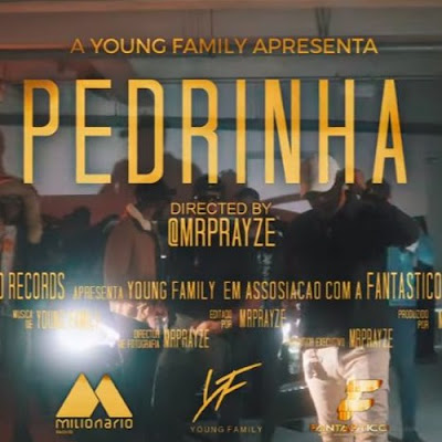 Young Family - Pedrinha (Feat. Braulio ZP)