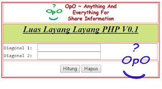 OpO - Menghitung Luas Layang Layang Dengan Menggunakan PHP Dan HTML