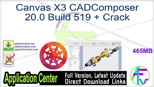 Canvas X3 CADComposer 20.0 Build 519 + Crack