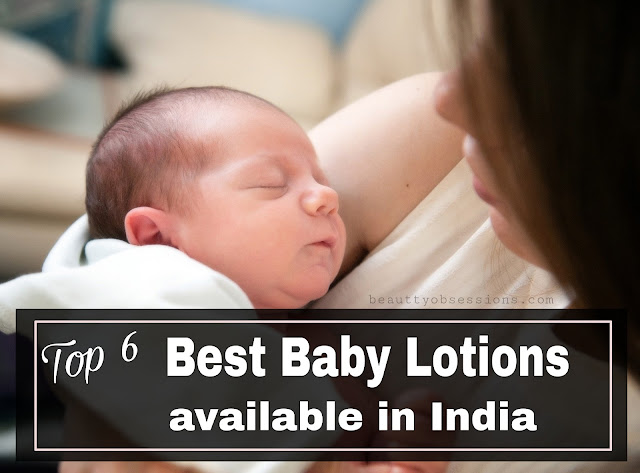 Top 6 Organic  Baby Lotions Available in India with Price