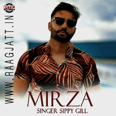 Mirza by Sippy Gill song lyrics