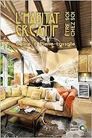 'L'habitat créatif-Céline et Pierre Lassalle