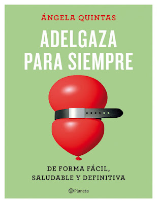 LIBRO - Adelgaza para siempre : Ángela Quintas De forma fácil, saludable y definitiva (Planeta - 24 Enero 2017) Edición papel & digital ebook kindle BIENESTAR - SALUD - AUTOAYUDA Comprar en Amazon España
