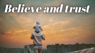 short inspirational stories with moral: Believe and trust