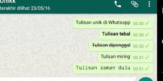 Cara membuat tulisan unik & menarik di Whatsapp (Tebal, miring, digaris tengah, zaman dulu)