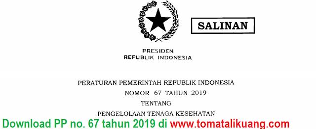 peraturan pemerintah pp nomor 67 tahun 2019; tomatalikuang.com