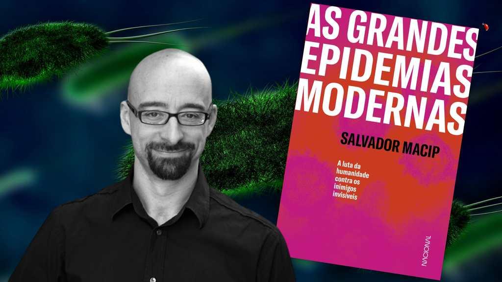 Em Grandes epidemias modernas, Salvador Macip mostra luta da humanidade contra crises sanitárias