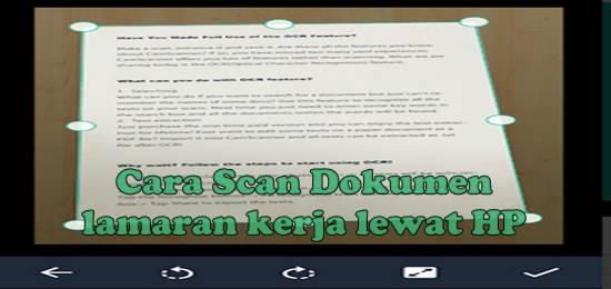 Cara Scan Dokumen Lamaran Kerja Lewat Hp Android (100% work)