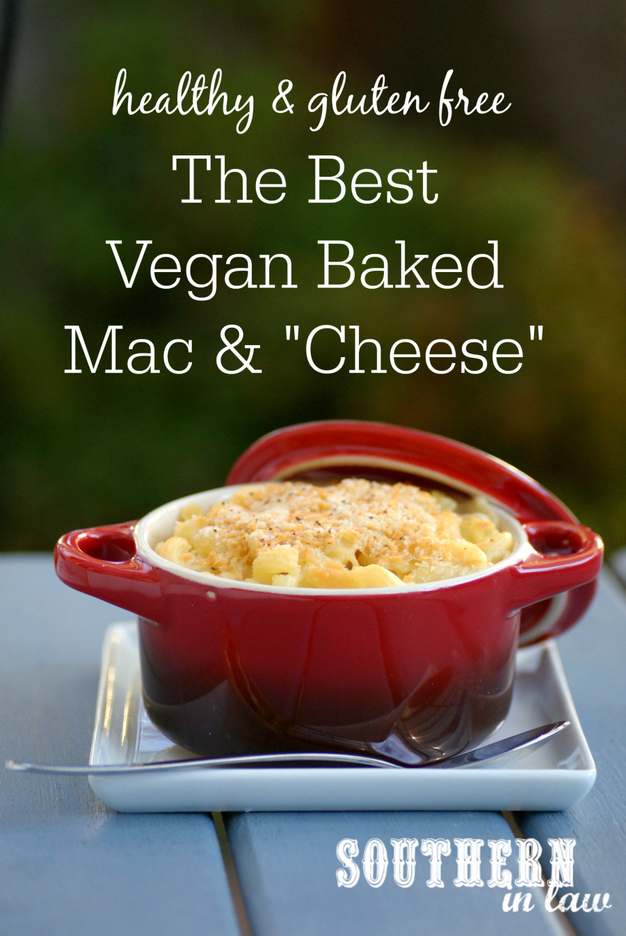 ... Recipe: The Best Vegan Baked Mac and Cheese (Healthy & Gluten Free