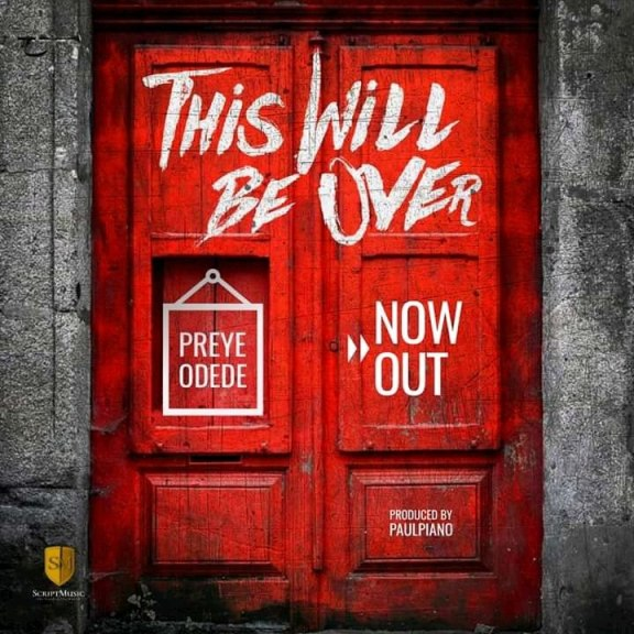 Preye Odede – This Will Be Over