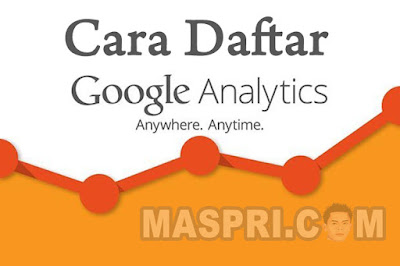 Cara Daftar Google Analytics Terbaru Secara Benar