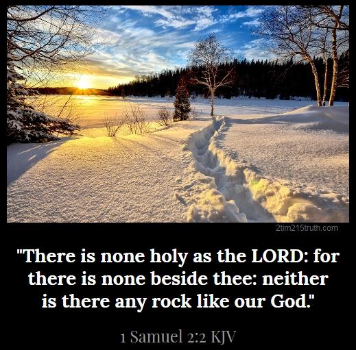 2 Timothy 2:15 Truth: Verse of the Day: 1 Samuel 2:2 KJV