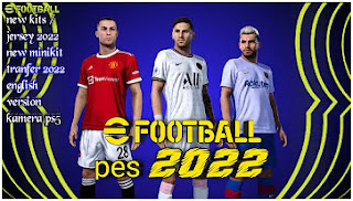 Download eFootball PES Chelito PPSSPP 2022 New Kits and Minikits Like PS4 Best Graphics & Update Transfer