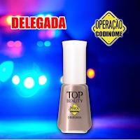 """Esmalte """"Delegada"""" da Coleção """"Operação Codinome"""" - Top Beauty"""