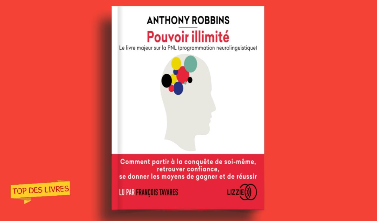 Télécharger : Le pouvoir illimité de Anthony Robbins en pdf