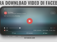 Cara Download Video di Facebook Tanpa Aplikasi