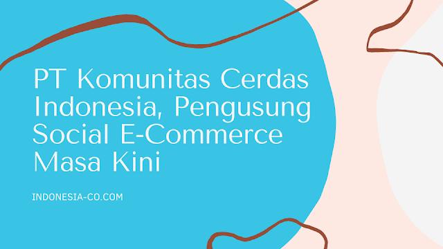PT KOMUNITAS CERDAS INDONESIA