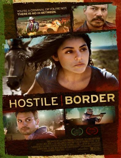 Ver Hostile Border (2015) Online