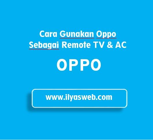 cara menggunakan oppo remote control