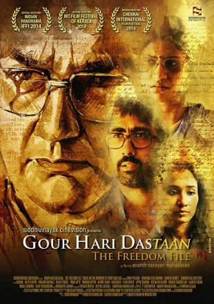Gour Hari Dastaan: The Freedom File 2015 Full Hindi Movie Download