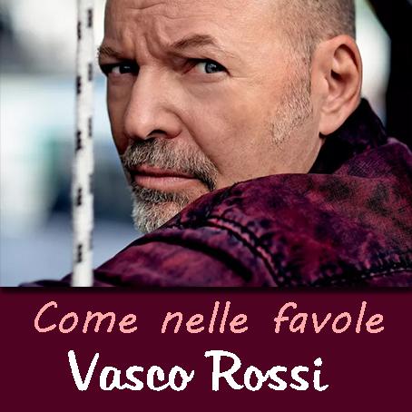 Come nelle favole - accordi Vasco Rossi | Accordi indie e ...