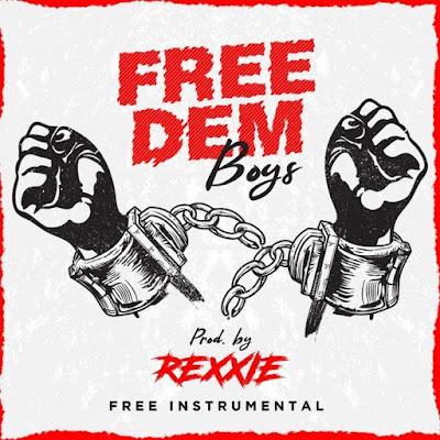 Rexxie – Free Dem Boys