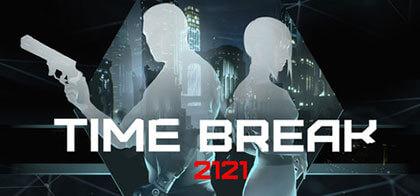 تحميل لعبة الأكشن Time Break 2121 + Update v1.3