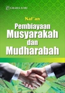 PEMBIAYAAN MUSYARAKAH DAN MUDHARABAH