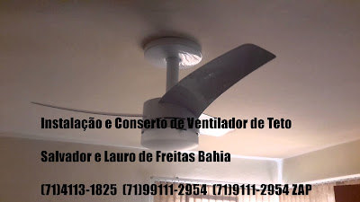 Instalação de ventilador de teto Arno em Salvador-BA-71-4113-1825