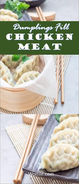 Dumplings Fill Chicken Meat Recipe #Chicken