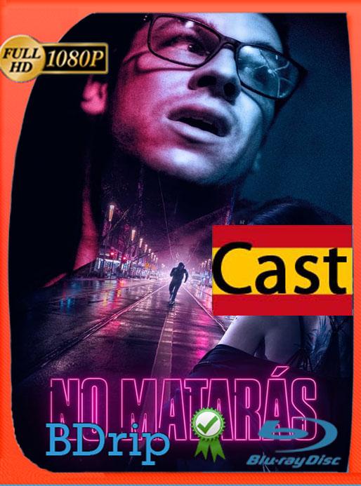 No Matarás (2020) 1080p   BDRip Full HD Castellano [GoogleDrive] [tomyly]