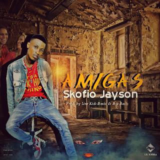Skofio Jayson – Amigas ( 2019 ) [DOWNLOAD]