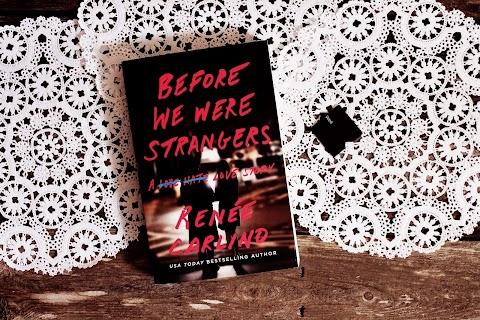 Review: Before We Were Strangers by Renee Carlino