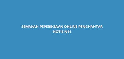 Semakan Peperiksaan Online Penghantar Notis Gred N11