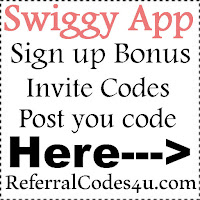 Swiggy App Invite Codes 2016-2021, Swiggy Referral Codes, Swiggy Coupons