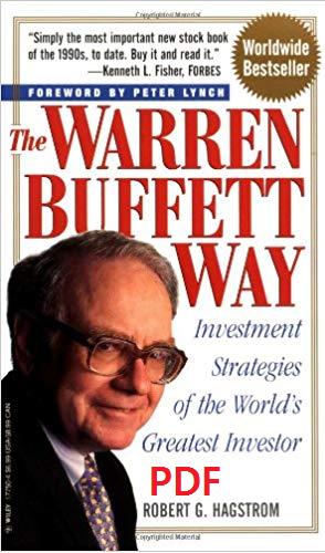 The Warren Buffett Way The World's Greatest Investor