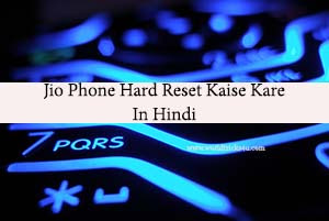 Jio Phone Hard Reset,,jio phone reset code,jio phone hard reset f90m,jio phone hard reset f41t,jio phone hard reset f120b,jio phone hard reset f220b,jio phone hard reset f61f
