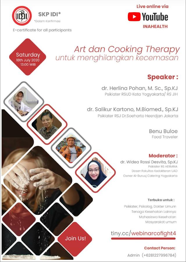 """webinar dengan topik """"EMBRACING NEW NORMAL IN MENTAL HEALTH: ART AND COOKING THERAPY"""" yang akan dilaksanakan pada:    Hari/Tanggal : Sabtu, 18 Juli 2020  Jam : 13.00 WIB"""
