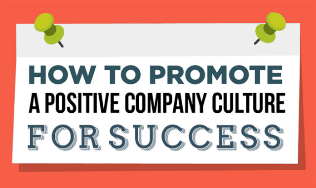 How to Promote a Positive Company Culture for Success