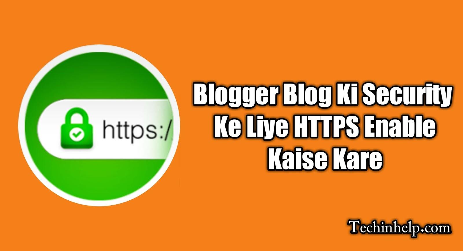 Blogger Blog Ki Security Ke Liye HTTPS Enable Kaise Kare