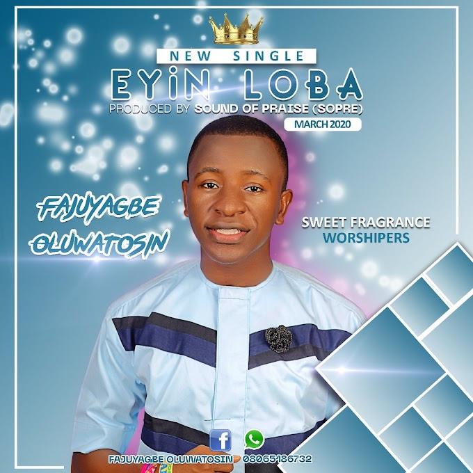 Fajuyagbe Oluwatosin - Eyin Loba