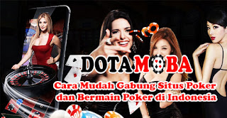 Cara Mudah Gabung Situs Poker dan Bermain Poker di Indonesia